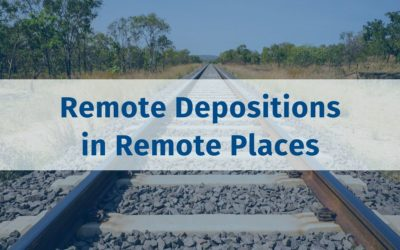 Taking Depositions of Remote Witnesses in Truly Remote Places