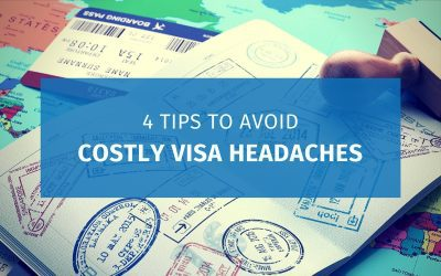 4 Tips to Avoid Costly Visa Headaches