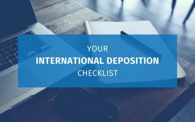 Your International Deposition Checklist (Updated 2017)