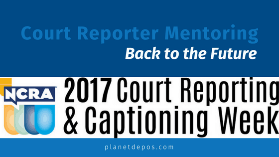 Court Reporter Mentoring – Back to the Future