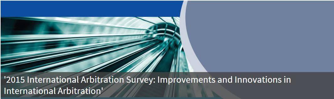 Queen Mary University of London 2015 International Arbitration Survey