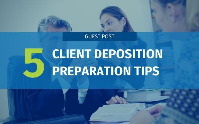 5 Client Deposition Preparation Tips