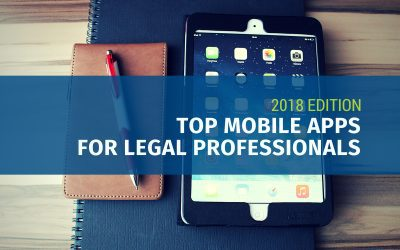 Top Mobile Apps for Legal Professionals (2018 Edition)
