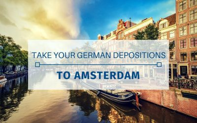 Take Your German Depositions to Amsterdam