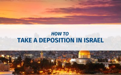 How To Take A Deposition in Israel