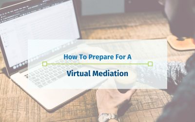 How To Prepare For A Virtual Mediation
