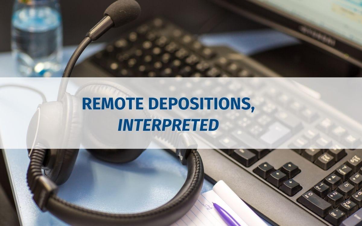 remote-depo-interpretation_blog-cover